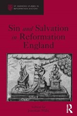Sin and Salvation in Reformation England | Jonathan Willis |