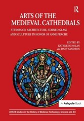 Arts of the Medieval Cathedrals | Kathleen Nolan |