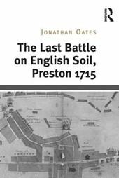 The Last Battle on English Soil, Preston