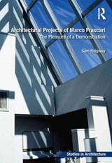 Architectural Projects of Marco Frascari | Sam Ridgway |