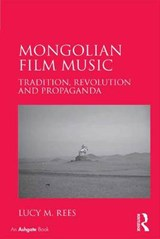 Mongolian Film Music | Lucy Rees |