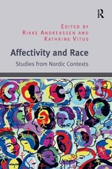 Affectivity and Race | Rikke Andreassen |