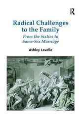 Radical Challenges to the Family | Ashley Lavelle |