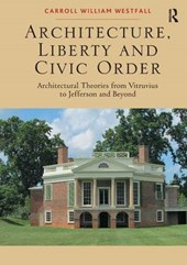 Architecture, Liberty and Civic Order