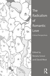 The Radicalism of Romantic Love |  |
