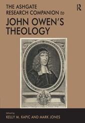 The Ashgate Research Companion to John Owen's Theology