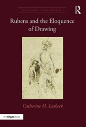 Rubens and the Eloquence of Drawing
