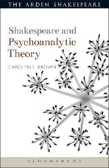 Shakespeare and Psychoanalytic Theory | Carolyn Brown |