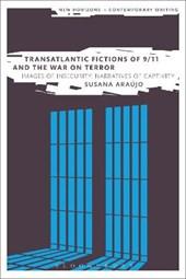 Transatlantic Fictions of 9/11 and the War on Terror