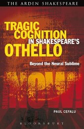 Tragic Cognition in Shakespeare's Othello | Paul Cefalu |
