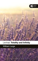 Levinas' 'Totality and Infinity' | William Large |