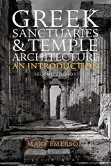 Greek Sanctuaries and Temple Architecture | Mary Emerson |