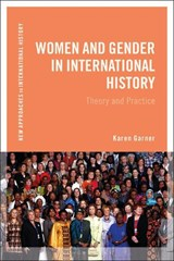 Women and Gender in International History | Karen Garner |