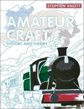 Amateur Craft | Stephen Knott |