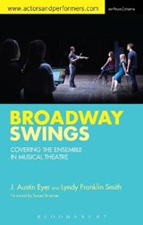 Broadway Swings | Lyndy Franklin Smith; J. Austin Eyer |