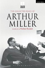 Collected Essays of Arthur Miller | Arthur Miller |