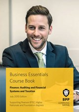 Business Essentials Finance: Auditing and Financial Systems | Bpp Learning Media |