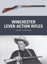 Winchester Lever-Action Rifles | Martin Pegler |
