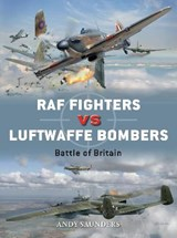 RAF Fighters vs Luftwaffe Bombers | Andy Saunders |
