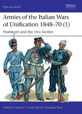 Armies of the Italian Wars of Unification 1848-70 | Gabriele Esposito |