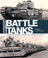 British Battle Tanks | David Fletcher |