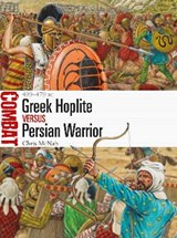 Greek Hoplite vs Persian Warrior | Chris McNab |