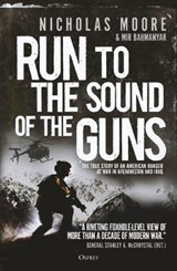 Run to the Sound of the Guns | Nicholas Moore |
