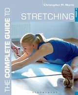 The Complete Guide to Stretching | Christopher M. Norris |