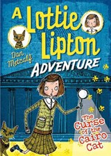 Curse of the Cairo Cat A Lottie Lipton Adventure | Dan Metcalf |