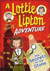 Secrets of the Stone A Lottie Lipton Adventure