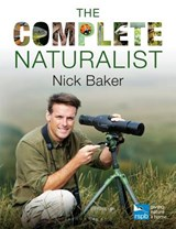 The Complete Naturalist | Nick Baker |