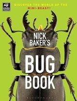 Nick Baker's Bug Book | Nick Baker |