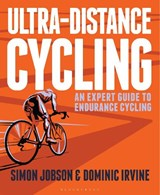 Ultra-Distance Cycling | Jobson, Simon ; Irvine, Dominic |