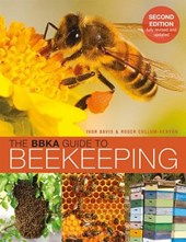 The Bbka Guide to Beekeeping, Second Edition | Ivor Davis |
