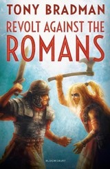 Revolt Against the Romans | Tony Bradman |