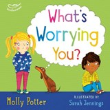 What's worrying you? | Molly Potter |