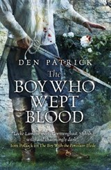 The Boy Who Wept Blood | Den Patrick |