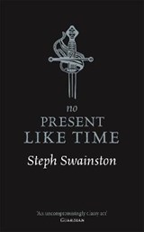No Present Like Time | Steph Swainston |