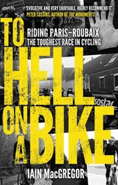To Hell on a Bike | Iain MacGregor |