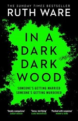 In a Dark, Dark Wood | Ruth Ware |