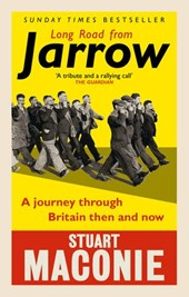 Long Road from Jarrow | Stuart Maconie |