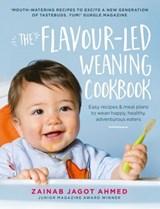 The Flavour-led Weaning Cookbook | Zainab Jagot Ahmed |