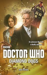 Doctor Who: Diamond Dogs | Mike Tucker |