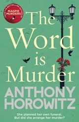 The Word Is Murder | Anthony Horowitz |