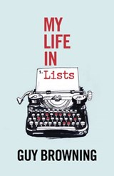 My Life in Lists | Guy Browning |