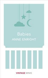 Babies | Anne Enright |