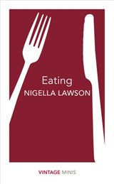 Eating | Nigella Lawson |