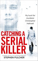 Catching a Serial Killer | Stephen Fulcher |