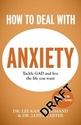 How to Deal with Anxiety | Lee Kannis-Dymand |