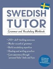 Swedish tutor: grammar and vocabulary workbook advanced beginner to upper intermediate course